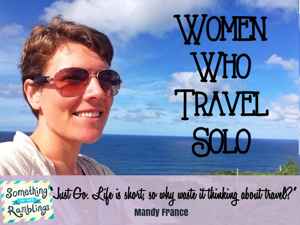 Women who travel solo, Mandy France