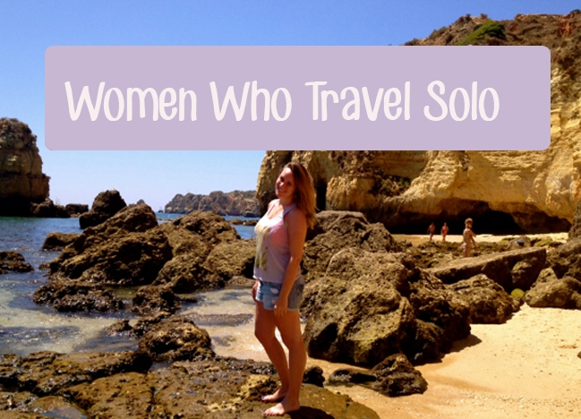 Women Who Travel Solo