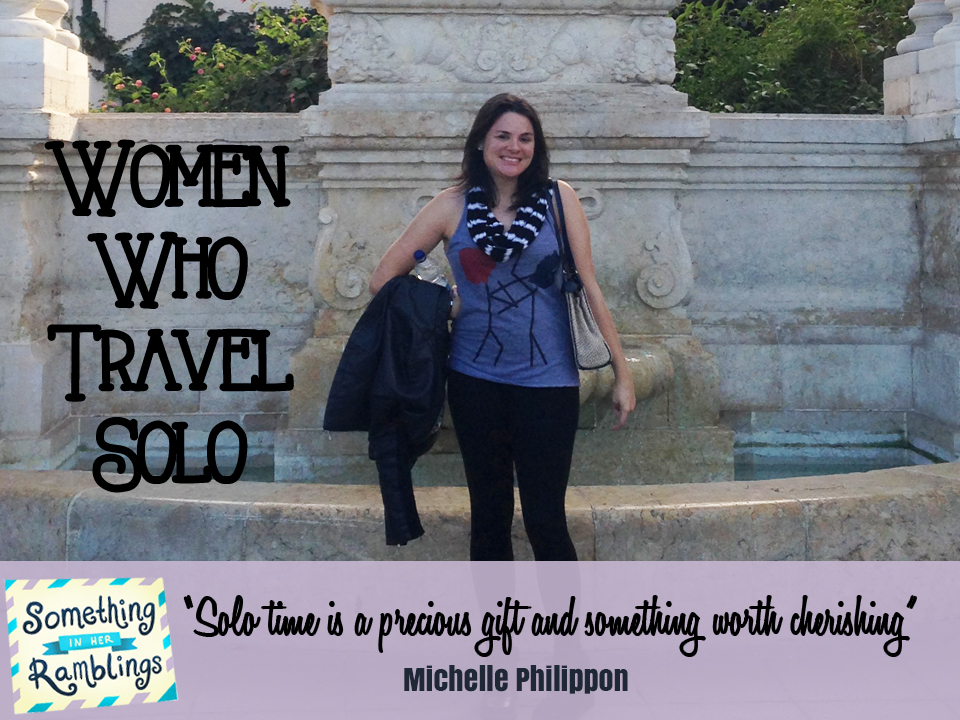 women who travel solo- solo travel in spain with Michelle Philippon