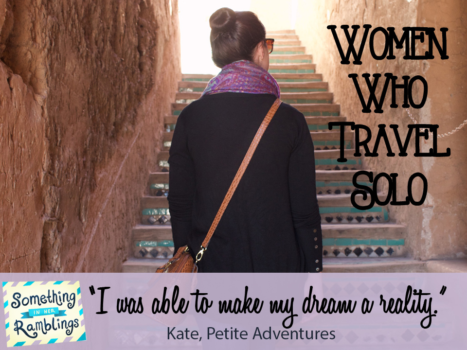 women who travel solo kate petite adventures